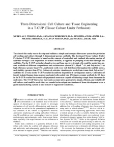Three-dimensional cell culture and tissue engineering in a T-CUP